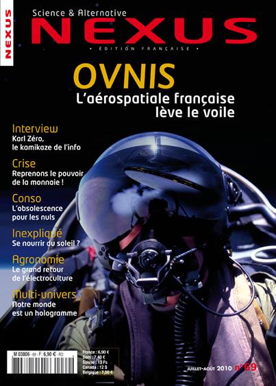 La revue Nexus propose une vision alternative des domaines de la santé, de l'énergie, de la géopolitique, de la physique, de la biologie, de l'histoire, de l'économie et bien sûr, de l'ufologie.